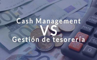Cash management vs Gestión de tesorería